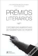 Prémios Literários. O Poder das Narrativas