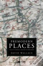 Premodern Places