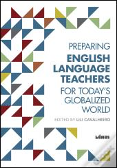 Preparing English Language Teachers for Today's Globalized World