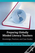 Preparing Globally Minded Literacy