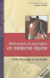 Prescription Et Medicaments En Medecine Equine