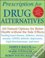 Prescription For Drug Alternatives