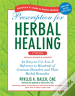Prescription For Herbal Healing 2n