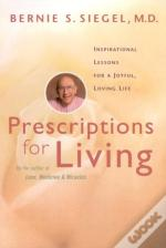 Prescriptions For Living