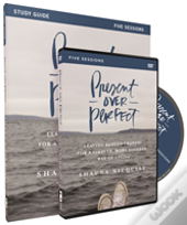 Present Over Perfect Study Guide With Dvd