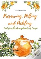 Preserving, Potting And Pickling