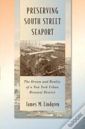 Preserving South Street Seaport
