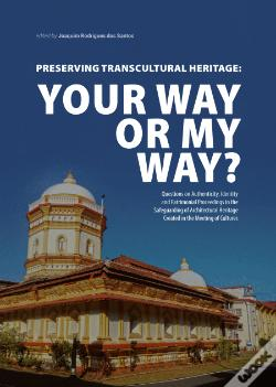 Wook.pt - Preserving Transcultural Heritage - Your Way or My Way?