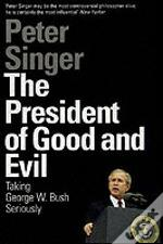 President Of Good And Evil