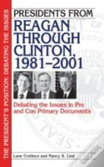 Presidents From Reagan Through Clinton, 1981-2001