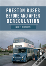 Preston Buses Before And After Deregulation