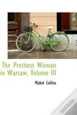 Prettiest Woman In Warsaw, Volume Iii