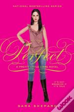 Pretty Little Liars #3: Perfect
