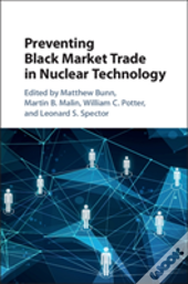 Preventing Black Market Trade In Nuclear Technology