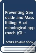 Preventing Genocide And Mass Killing