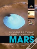 Preventing The Forward Contamination Of Mars