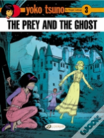 Prey And The Ghost