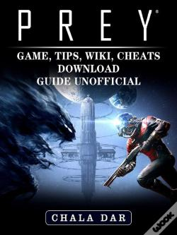 Wook.pt - Prey Game, Tips, Wiki, Cheats, Download Guide Unofficial