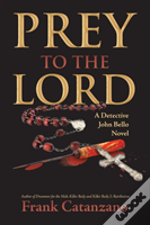 Prey To The Lord