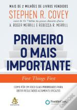 Primeiro O Mais Importante - First Things First