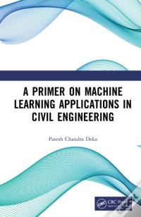 Primer On Machine Learning Applications In Civil Engineering Baixar Do PDF