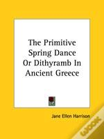 Primitive Spring Dance Or Dithyramb In Ancient Greece