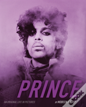 Prince: An Original Life In Pictures
