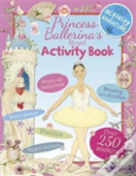 Princess Ballerina'S Activity Book