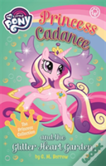Princess Cadance And The Glitter Heart Garden