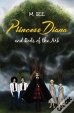 Princess Diana And Rods Of The Ark