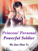 Princess' Personal Powerful Soldier