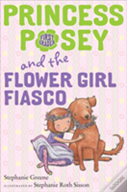 Wook.pt - Princess Posey And The Flower Girl Fiasco