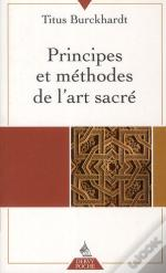 Principes Et Methodes De L'Art Sacre