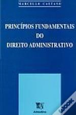 Princípios Fundamentais do Direito Administrativo