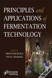 Principles And Applications Of Fermentation Technology