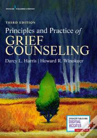 Baixar Principles And Practice Of Grief Counseling, Third Edition PDF Grátis