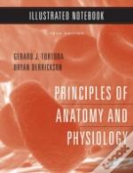 Principles Of Anatomy And Physiologyillustrated Notebook