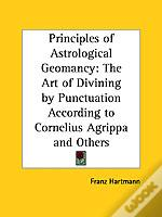 Principles Of Astrological Geomancy