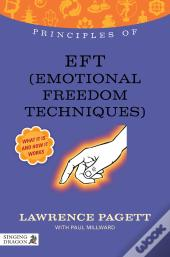 Principles Of Eft (Emotional Freedom Technique)