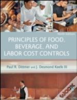 Principles Of Food, Beverage, And Labor Cost Controls