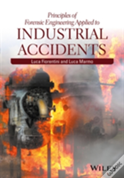 Wook.pt - Principles Of Forensic Engineering Applied To Industrial Accidents