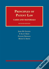 Principles Of Patent Law, Cases And Materials