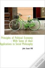 Principles Of Political Economy : With S