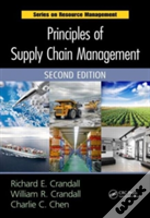 Principles Of Supply Chain Management, Second Edition