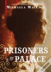 Prisoners In The Palace