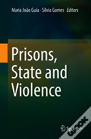 Prisons, State And Violence