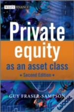 Private Equity As An Asset Class 2nd Edi
