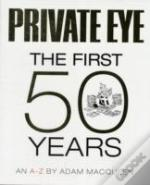 Private Eye The First 50 Years