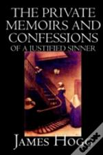 Private Memoirs And Confessions Of A Justified Sinner
