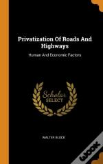 Privatization Of Roads And Highways